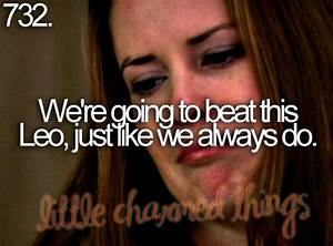 Little charmed ... Piper And Leo Quotes