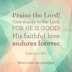 psalm 106 1 esv give thanks to the lord for he is 106 praise the lord oh give thanks to