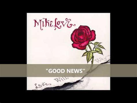 "Mike Love  ""good News"" Youtube"