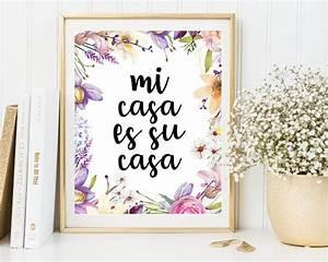 Flower Letter Print  Mi Casa Es Su Casa  Motivational