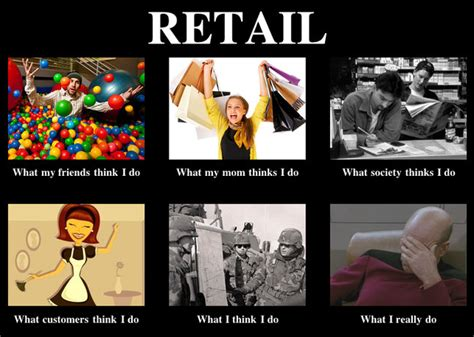 Retail Memes - retail memes google search retail memes pinterest my life much and retail