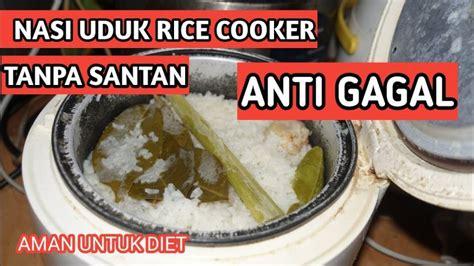 Sementara pengolahannya sama dengan nasi putih biasanya. video resep : CARA MEMASAK NASI UDUK RICECOOKER TANPA SANTAN KHAS BETAWI | MENU DIET RMPB 40 ...