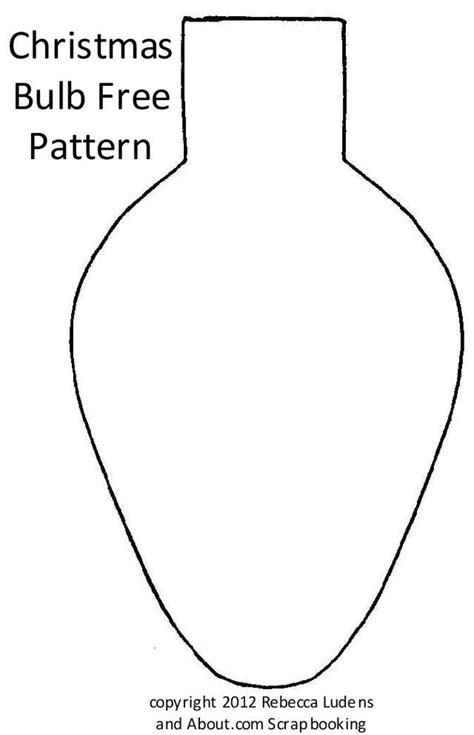 christmas light bulb template 556 best templates patterns images on pinterest