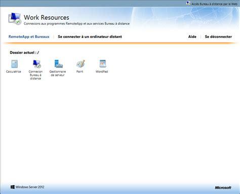 bureau à distance windows server 2012 windows server 2012 configuration des services bureau