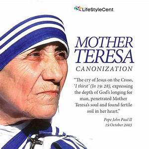 Saint Mother Teresa's Quotes to Live By | LifeStyleCent