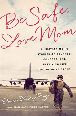 safe love mom  military moms stories  courage