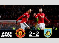 [Watch] Man Utd 2 vs 2 Burnley All Goals and Extended