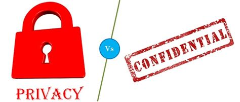 Difference Between Privacy And Confidentiality (with