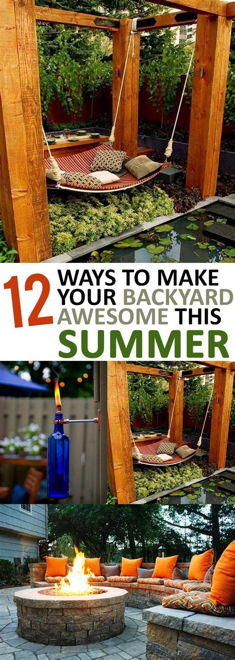 How To Throw A Summer Backyard by 12 Ways To Make Your Backyard Awesome This Summer Page 2