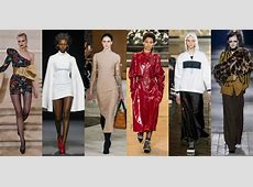 Fall 2016 Fashion Trends Comprehensive Guide to New Fall