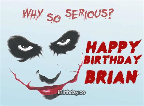 brian birthday joker meme happy birthday
