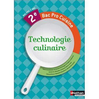 technologie cuisine bac pro technologie culinaire 2nde bac pro cuisine livre de l