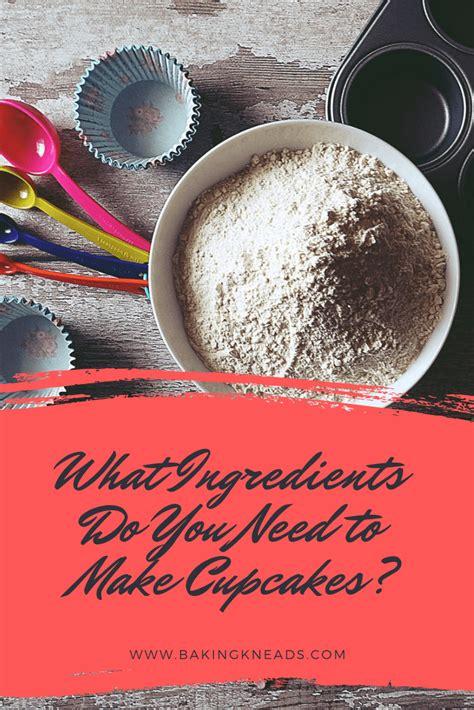ingredients      cupcakes beginners