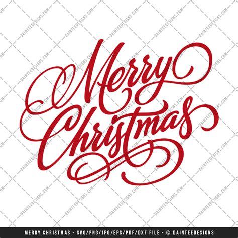 merry christmas script svg dxf eps digital cutting file daintee designs