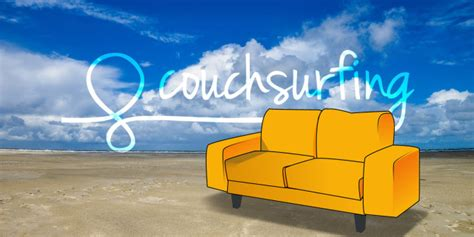 Couching Surf by Why You Re Not Getting Hosted On Couchsurfing And What To