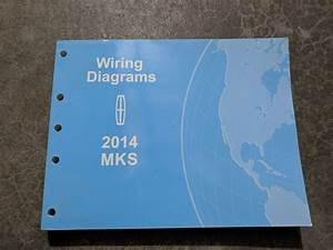 2014 Lincoln Mks Electrical Wiring Diagrams Manual
