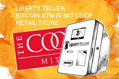 Bitcoin core is programmed to decide which block chain contains valid transactions. Liberty Teller Bitcoin Atm In Mit Coop Retail Store ...