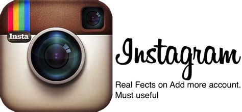 how to add on iphone how many account i can add on instagram iphone app ios