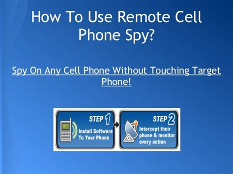 remote cell phone software without target phone remote cell phone