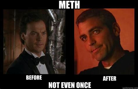 Not Even Once Meme - meth before after not even once batman memes quickmeme