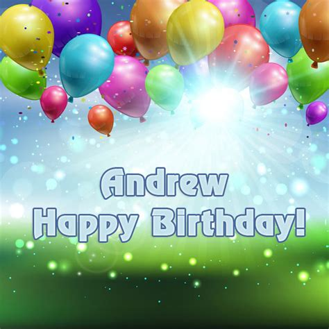 Happy Birthday Andrew Images Andrew Happy Birthday To You