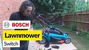 How To Replace A Lawnmower Switch - Bosch