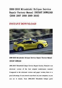 2006 2010 Mitsubishi Eclipse Service Repair Factory Manual Instant Do U2026