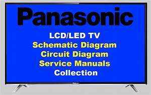 Panasonic Lcd  Led Tv Schematic  Circuit Diagram  Manuals