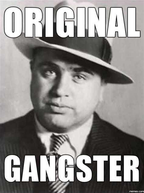 Gangster Meme - 35 awesome gangster memes stock golfian com