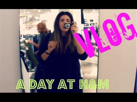 Vlog A Day At H&m Youtube