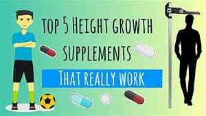 Top 5 Height Growth Supplements That Really Work