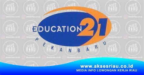 lowongan sekolah education  pekanbaru januari