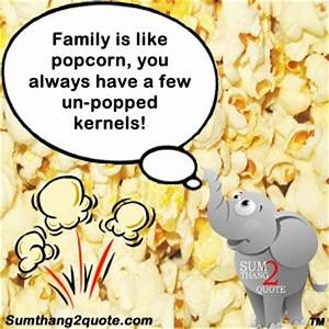 Quotes About Ed... Good Popcorn Quotes