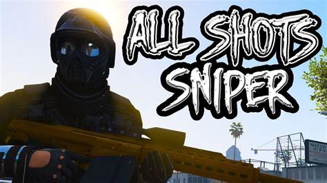 Try Hard Gta 5 Only Sniper 1 Day Esepove Youtube