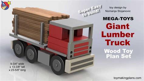 wood toy plan mega toys giant lumber truck youtube