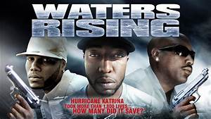 """Family Drama and Life Lessons - """"Waters Rising"""" - Full ..."""