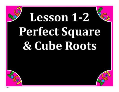 M8 Lesson 1 2 Square & Cube Roots