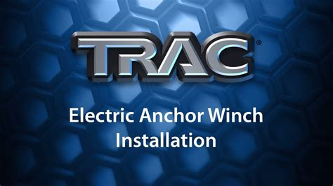 Electric Boat Winch Youtube by Trac Anchor Winch Installation Youtube