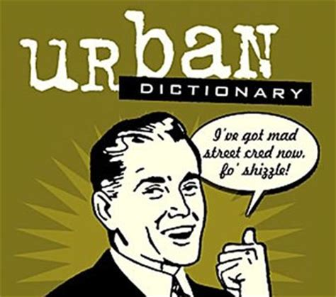 Ship Urban Dictionary by Word To The Mother Vanilla Ice House Kat