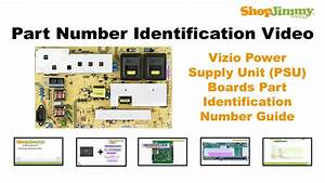 Tv Part Number Identification Guide For Vizio Power Supply Unit  Psu  Boards  Lcd Led Plasma Tvs