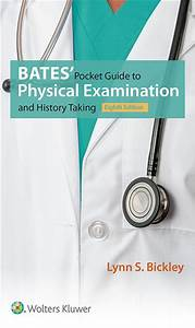 Bates U0026 39  Guide To Physical Examination And History Taking
