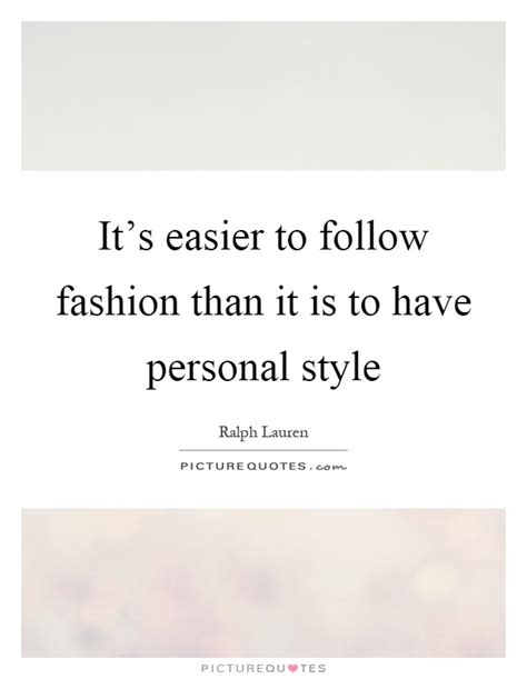 Personal Style Quotes & Sayings  Personal Style Picture. Faith Quotes Pdf. Alice In Wonderland Quotes Every Adventure. Famous Quotes Malcolm X. Hard Work Quotes Goodreads. You Amazing Quotes. Deep Quotes About You. Friday Quotes I Love Pigs Feet. Faith Gratitude Quotes