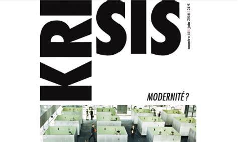 sortie du n 176 44 de la revue krisis sur le th 232 me de la modernit 233