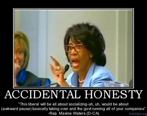 Maxine Waters Memes - finally someone admitting to socialism i remember when she said this it went viral on youtube