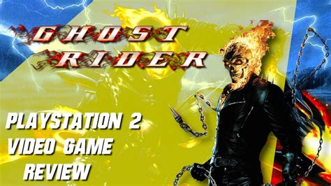 Ghost Rider Playstation 2 Video Game Review Youtube