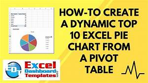 How To Create A Dynamic Top 10 Excel Pie Chart From A