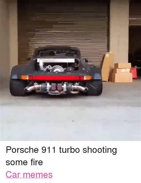 Turbo Car Memes - 25 best memes about meme memes and porsche meme