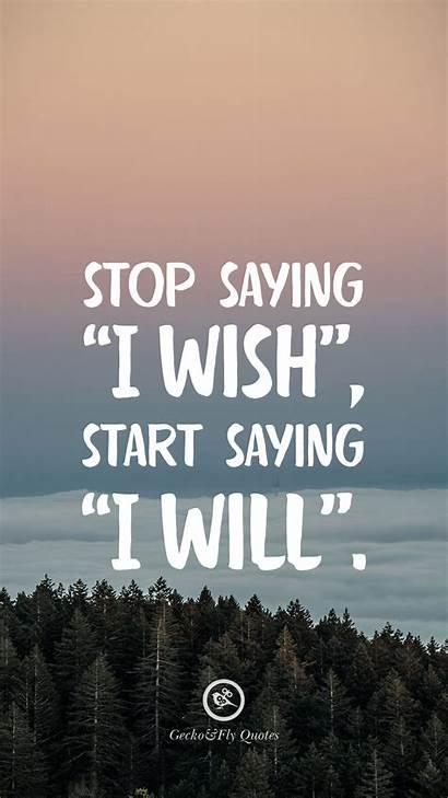 Saying Start Stop Wish Motivational Inspirational Quotes
