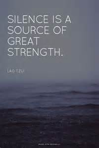 Quote Silence Is a Great Source of Strength