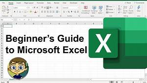The Beginner U0026 39 S Guide To Excel